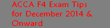 ACCA F4 Exam Changes December 2014 – Examiner Article