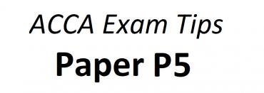 ACCA P5 Exam Tips June 2018