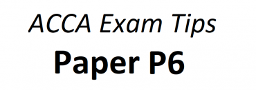 ACCA P6 Exam Tips June 2018