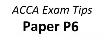 ACCA P6 Exam Tips June 2018