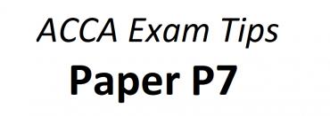 ACCA P7 Exam Tips June 2018