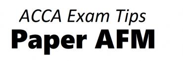 ACCA AFM Exam Tips September 2018