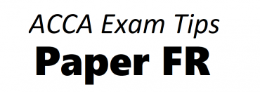 ACCA FR Exam Tips September 2018