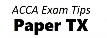 ACCA TX Exam Tips September 2018