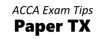 ACCA TX Exam Tips June 2019